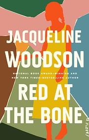 Red at the Bone: A Novel de Jacqueline…