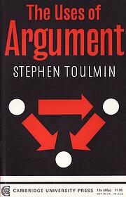 The Uses of Argument por Stephen E. Toulmin