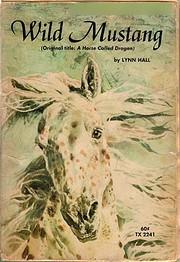 Wild Mustang (A Horse Called Dragon) por…