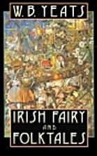 Fairy and Folk Tales of Ireland by W. B.…