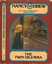 The twin dilemma por Carolyn Keene
