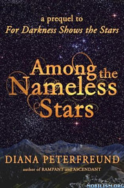 Among the Nameless Stars (For Darkness Shows…