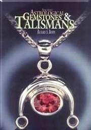 Ancient Astrological Gemstones & Talismans:…