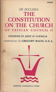 De Ecclesia: The Constitution on the Church…