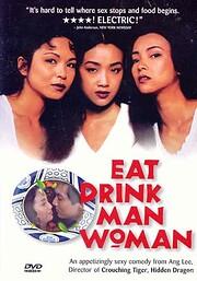Eat Drink Man Woman de Ang Lee