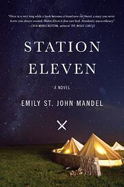 Station Eleven: A novel av Emily St. John…
