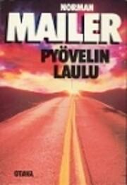 Pyelin laulu de Norman Mailer