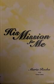 His Mission for Me av Maria C. Rocha