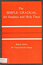 The Simple Gradual for Sundays and Holy…