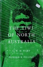 The Tiwi of North Australia de C. W. M. Hart