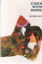 Cider with Rosie – tekijä: Laurie Lee