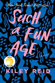 Such a Fun Age – tekijä: Kiley Reid