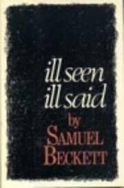Ill Seen Ill Said af Samuel Beckett