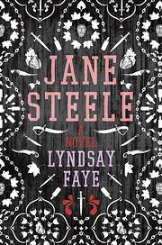 Jane Steele por Lyndsay Faye