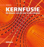 Kernfusie: De droom van de zon in een doosje…