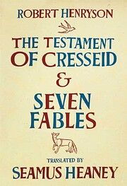 The Testament of Cresseid and Seven Fables…