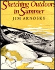 Sketching Outdoors in Summer por Jim Arnosky