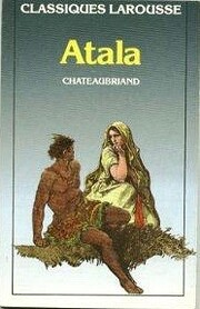 Atala* (French Edition) por Chateaubriand