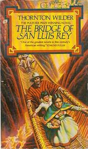 The Bridge of San Luis Rey – tekijä:…