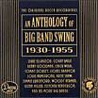 An Anthology of Big Band Swing - Disc 2 by…