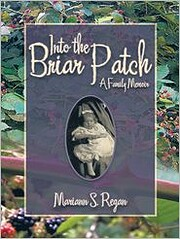 Into the Briar Patch: A Family Memoir –…