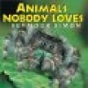 Animals Nobody Loves por Seymour Simon