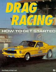 Drag Racing: How to Get Started de Frank…