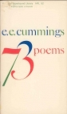 Seventy Three Poems by E. E. Cummings
