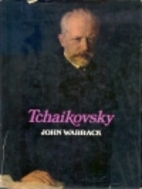 Tchaikovsky by John Hamilton Warrack