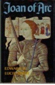 Joan of Arc by Edward A. Lucie-Smith