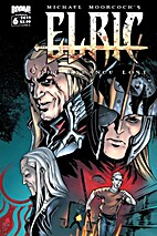 Elric: The Balance Lost #6 by Chris Roberson
