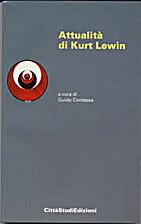 ATTUALITA' DI KURT LEWIN by AA.VV. a cura di…