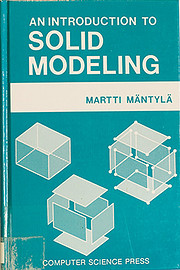 An Introduction to Solid Modeling by Martti…