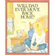 Will Dad Ever Move Back Home av Paula Z.…