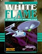 The White Flame by Karl Hiesterman