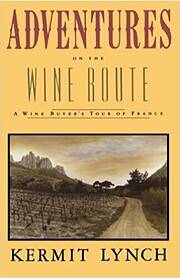 Adventures on the wine route : a wine…