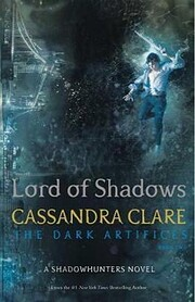 Lord of Shadows (The Dark Artifices)…