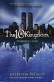 10TH KINGDOM de Kathryn Wesley
