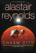 Chasm City by Alastair Reynolds