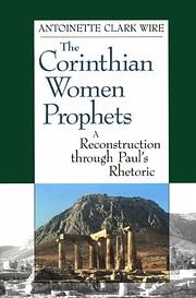 The Corinthian Women Prophets: A…