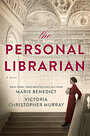 The Personal Librarian - Marie Benedict