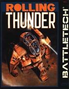Rolling Thunder (Battletech) by Hebert T,…