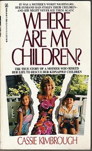 Where Are My Children? de Cassie Kimbrough