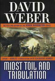 Midst Toil and Tribulation por David Weber