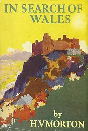 In Search of Wales por H. V. Morton