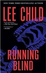 Running Blind (Jack Reacher, No. 4) –…