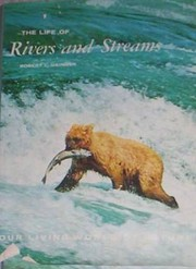The Life of Rivers and Streams af Robert…