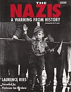 The Nazis: A Warning from History by…