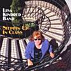 Steppin' Up In Class by Lisa Kindred Band