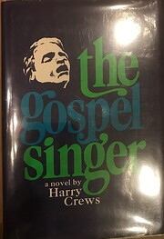 The Gospel Singer de Harry Crews